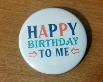"2.25"" Birthday button - additional quantities available"