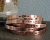 """One Word, Hand Stamped, Custom Made Copper or Nickel Silver Cuff Bracelet 6"""" or 7"""""""