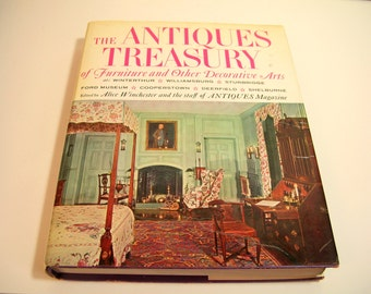 The Antiques Treasury Of Furniture And Other Decorative Arts