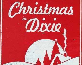 Christmas in Dixie Rustic Wooden Sign - 14x14