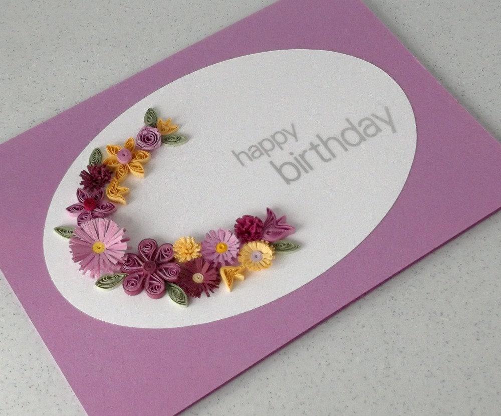 Hand Craft Birthday Cards ~ Paper quilling handmade birthday card