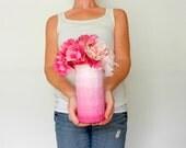 ombre Pink Vase / ombre pink home decor /  handcrafted vase / pink flower vase / ombre housewares