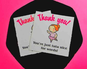 15 Ballerina Tutu Thank You Cards / Thank You Tags. 5045
