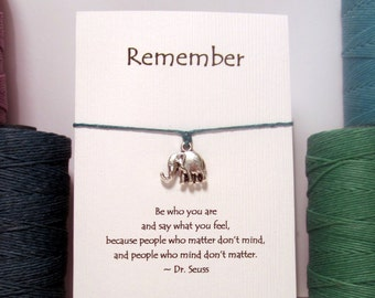 Remember, Be Who You Are, Elephant  Wish Bracelet