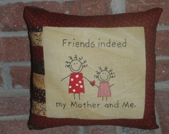 Friends indeed pillow