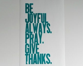 Religious Wall Art, Teal Typography Poster, Be Joyful Always Pray Give Thanks Letterpress Print