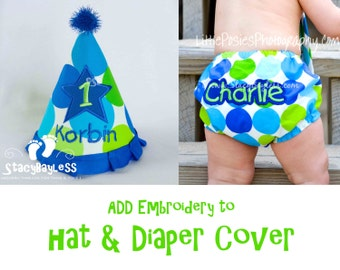 ADD Personalization Package for ANY Diaper Cover AND Hat Purchase - Custom Premium Embroidery