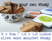 Made To Order Olive Wood Stamp With Your Own Design