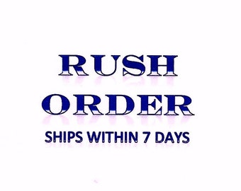 RUSH ORDER add if you need Plate to ship in less than 7 days ( 1 per plate)