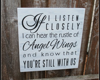 If I listen closely I can hear the rustle of Angel Wings and know that you're still with us