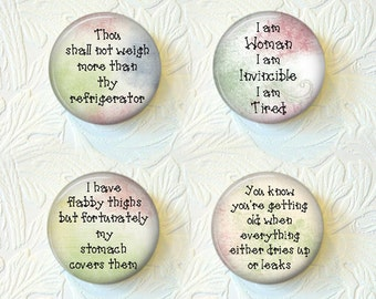 "Funny Magnets, Funny Sayings, Funny phrases,4 to the Set,  1.5"" in Size,  Buy 3 Sets Get 1 Set Free  277M"