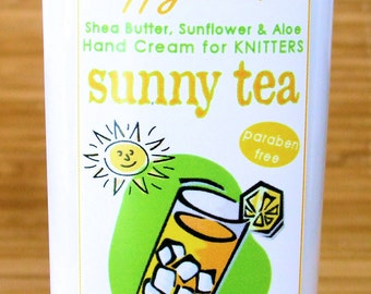 Sunny Tea Scented Hand Cream for Knitters - 4oz Medium HAPPY HANDS Shea Butter Hand Lotion Paraben-Free