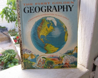 The First Golden Geography - A Little Golden Book
