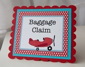 Airplane Birthday Baggage Claim Sign Gift Table