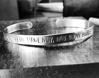 Love With Urgency Not With Haste - Mumford and Sons - Hand-stamped Bracelet