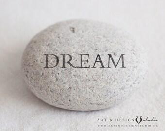 Dream, Yoga Meditation Decor, Inspirational Sayings, Inspirational Print, Inspirational Quote Art, Positive Print, Gratitude Stone