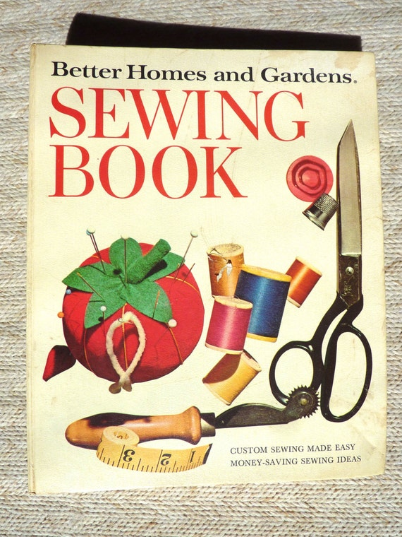 Sewing Book Better Homes And Gardens Home Sewing Guide 1972
