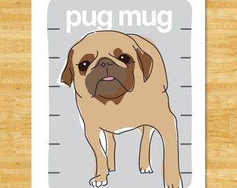 Pug Art Print - Pug Mug - Fawn Pug Gifts Funny Dog Art Portraits