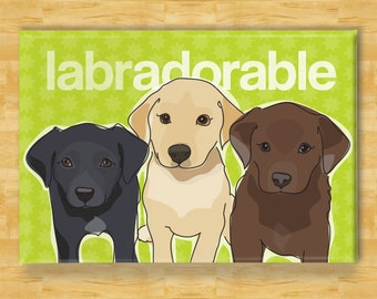 Cute Magnet with Labrador Retriever Puppies - Labradorable - Black Yellow and Chocolate Lab Gifts Fridge Refrigerator Dog Cute Magnets