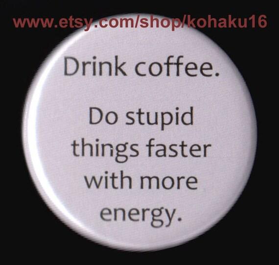 Ah Delicious Coffee Button