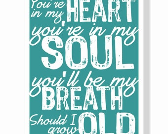 Typography Art Print - You're In My Soul v4 - love song lyrics wall art wedding decor or gift shower anniversary turquoise blue or custom