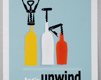 Let's Unwind print--bottled UP