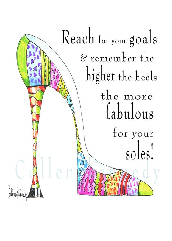 Illustrated high heel shoe quote 5x7 art print with soleful