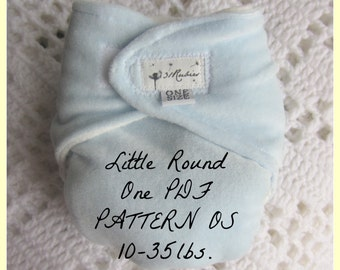 """One Size Cloth Diaper Pattern  """"Little Round One"""" No snaps necessary"""