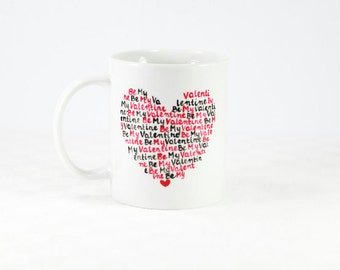 "Personalized hand Painted Ceramic Mug ""Be My Valentine""  white ceramic mug custom mug White Kitchen Decor"