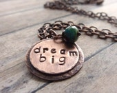 Round Copper Pendant Necklace Inspirational Dream Big Word Stamped Quote Simple Simplicity Minimalist - ATwistOfWhimsy