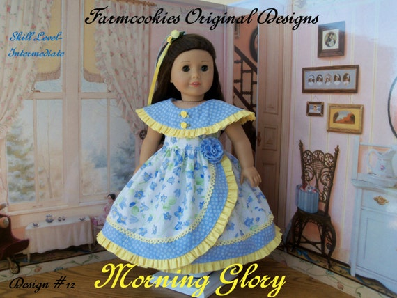 "PRINTED Sewing Pattern fits American Girl® Doll / MORNING GLORY /  Sewing Pattern for 18"" Dolls"