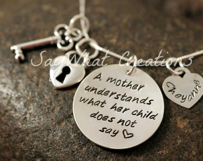 """Sterling Silver Hand Stamped Necklace """"A mother understands what her child does not say""""  Lock and Key Charms"""