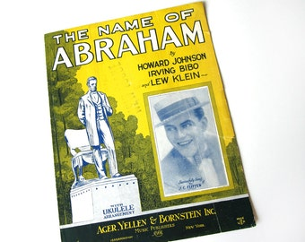 "Sheet music, ""(Don't Be Ashamed of) The Name of Abraham,"" President Abraham Lincoln, vintage 1925, yellow blue, Jewish, J.C. Flippen"