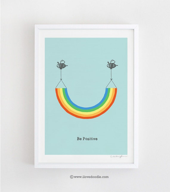 Be Positive - art print