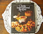 Vintage Better Homes and Gardens Classic International Recipes Cookbook First Edition 1982