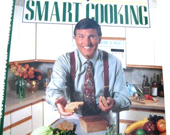 Graham Kerr's Smart Cooking Cookbook - Signed Copy