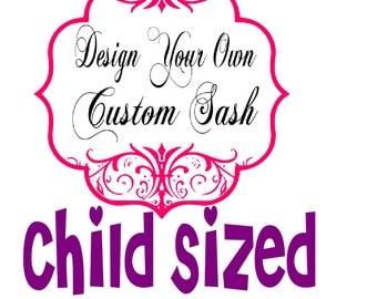 Personalized Sash Create Your Own Custom Child Sized