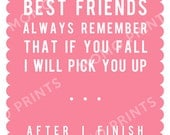 BEST FRENDS or SISTERS - Funny Print