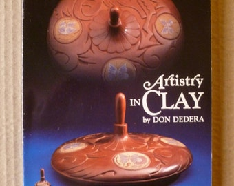 Pottery Clay Artistry in Clay Contemporary Pottery of the Southwest