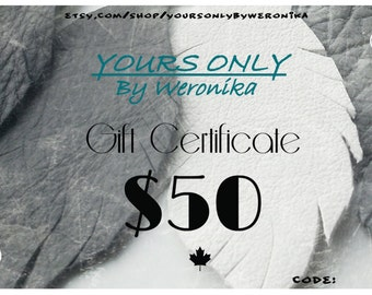 Gift Certificate - Fifty Dollars to Yours Only By Weronika, jewelry made from salvaged leather