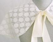 SALE- Ivory Bridal Capelet, Lace Cloak, Wedding Capelet, Bridal Cover up, Ivory Capelet, Polka Dot- Reversible- JUNE