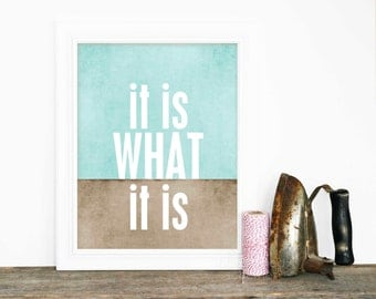 Typography Poster It is what it is - Digital Art Quote Print Typographic Poster Brown Blue Colorblock