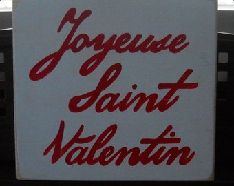 JOYEUSE SAINT VALENTIN French Happy Valentines Day Love Sign Plaque Room Decor U Pick Color