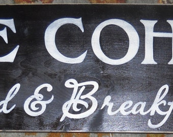 BED AND BREAKFAST Custom Family Sign Plaque Personalized  Kitchen Dining Guest Vacation House B&B