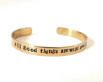 Quote, metal bracelet - hand stamped jewelry brass bracelet - all good things are wild and free, handmade jewelry