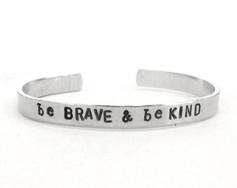 inspirational jewelry bracelet, hand stamped silver cuff, be brave be kind, mother daughter jewelry, handmade jewelry