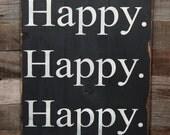 Large Wood Sign - Happy Happy Happy - Subway Sign
