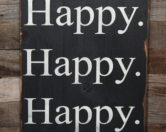 Large Wood Sign - Happy Happy Happy - Subway Sign
