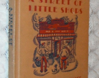A Street of Little Shops Margery Williams Bianco Vintage HB book