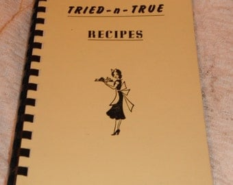 Tried-n-True Recipes Immanuel Evangelical and Reformed Church Milwaukee Wisconsin 1954